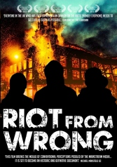 Riot for wrong