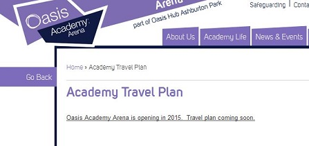 Better late than never: even today, the Oasis Academy Arena does not have a travel plan ready