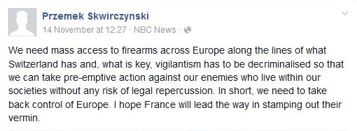 According to Przemek Skwirczynski, arming vigilantes is the answer to the terror threat